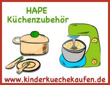 Hape Kinderkueche Hape Gourmet Kueche - Hape Kuechenzubehoer